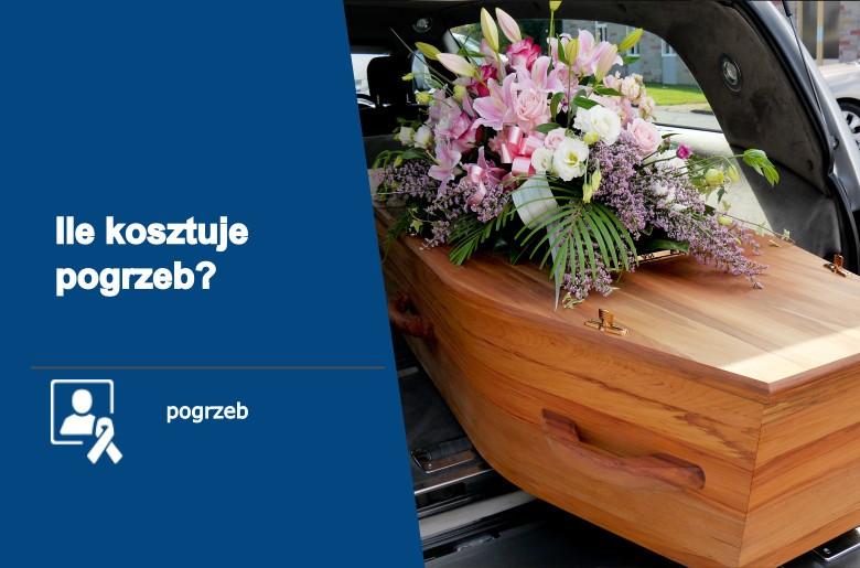 ile kosztuje pogrzeb tradycyjny